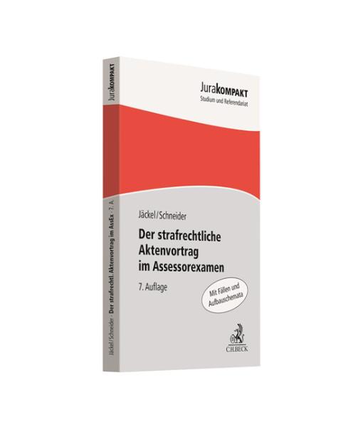 Jäckel Schneider Strafrechtliche Aktenvortrag Jurakompakt 7 Auflage