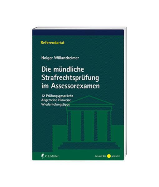JurCase-Shop_Willanzheimer_Die-muendliche-Strafrechtspruefung-im-Assessorexamen