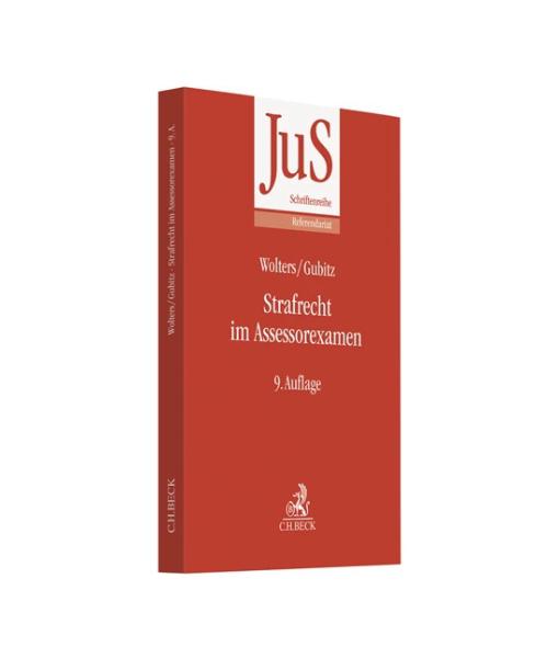 Wolters Gubitz JuS Referendariat Strafrecht Assessorexamen 9 Auflage Beck