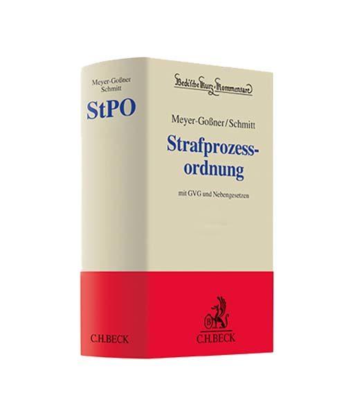 Meyer-Goßner / Schmitt Strafprozessordnung: StPO 61. Auflage 2018