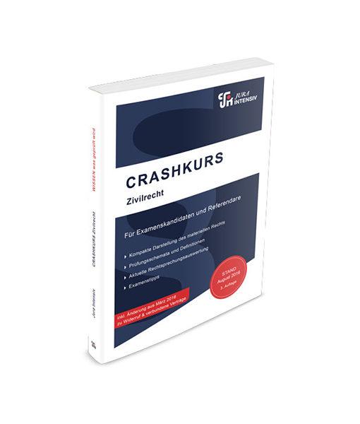 Jura Intensiv CRASHKURS Zivilrecht 3. Auflage