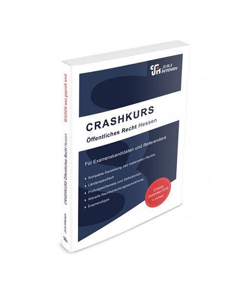 Jura Intensiv CRASHKURS öffentliches Recht Hessen 3. Auflage
