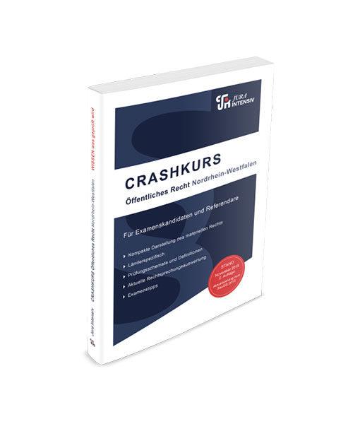 Jura Intensiv CRASHKURS öffentliches Recht Nordrhein Westfalen 2. Auflage