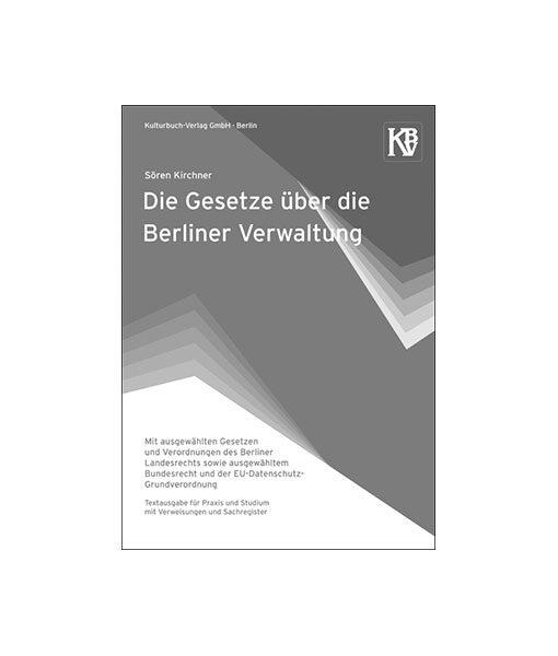 Kirchner Die Gesetze über die Berliner Verwaltung