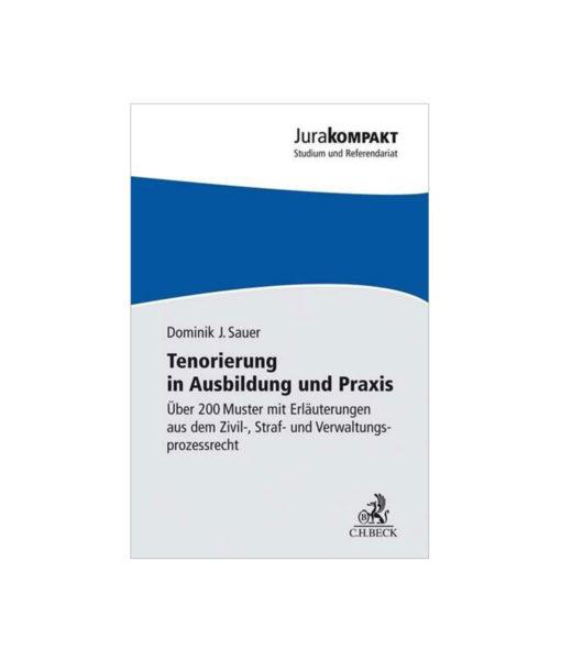 JurCase-Shop_Dominik-J.-Sauer_Tenorierung-in-Ausbildung-und-Praxis