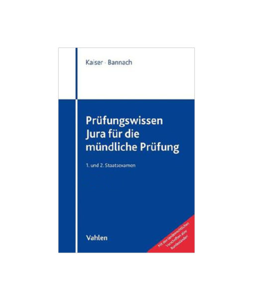 JurCase-Shop_Kaiser_Bannach_Prüfungswissen-Jura-für-die-mündliche-Prüfung