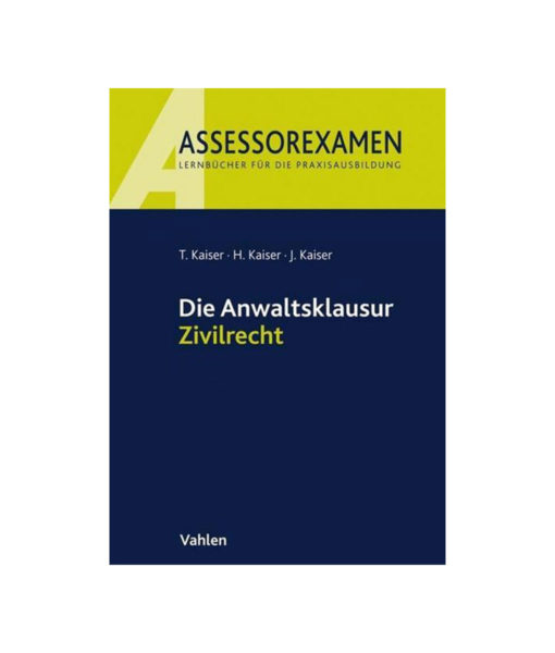 JurCase-Shop_Kaiser_Die-Anwaltsklausur-Zivilrecht