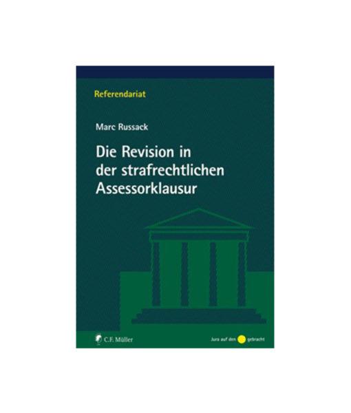JurCase-Shop_Mark-Russack_Die-Revision-in-der-strafrechtlichen-Assessorklausur