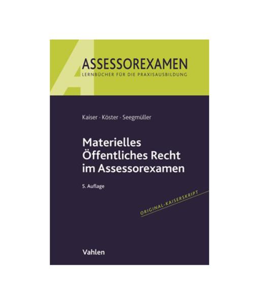 Assessorexamen Materielles Oeffentliches Recht 5 Auflage Kaiser Koester Seegmueller