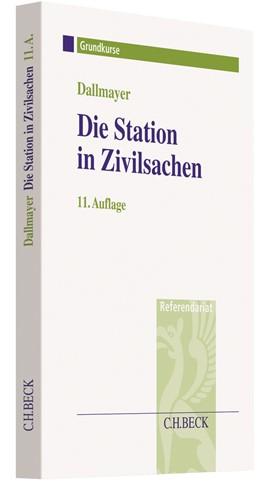 Dallmayer Die Station in Zivilsachen
