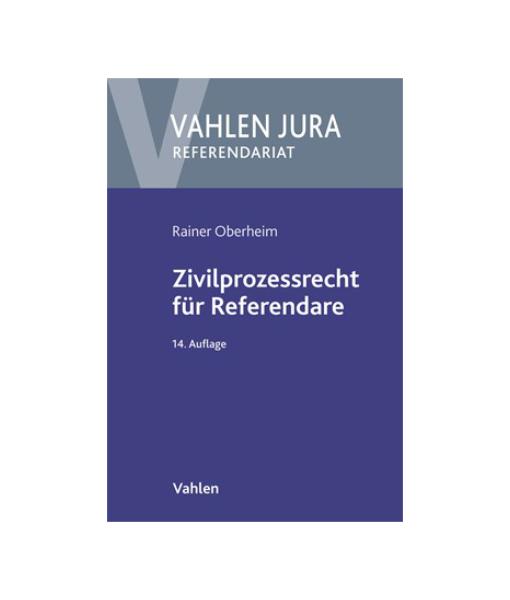 Zivilprozessrecht 14 Auflage Rainer Oberheim Vahlen Jura
