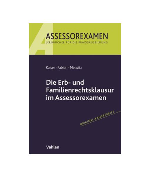 Assessorexamen Kaiser Fabian Melwitz Erb Familienrecht Vahlen