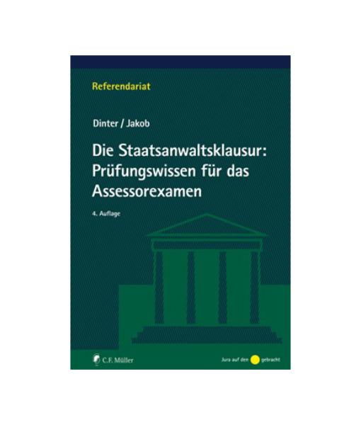 Dinter Jakob Prüfungswissen Assessorexamen 4 Auflage