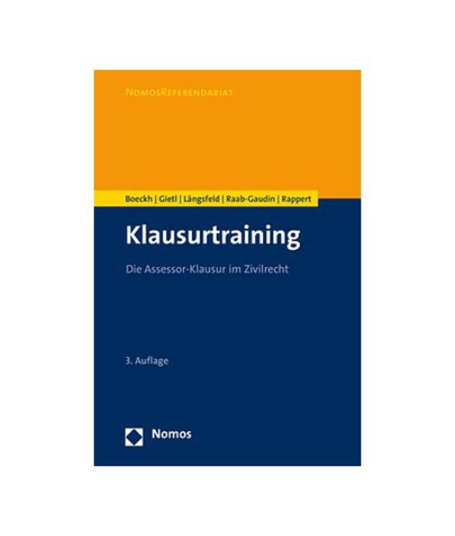 Boeckh Gietl Längsfeld Raab-Gaudin Rappert Klausurtraining 3 Auflage Nomos Zivilrecht