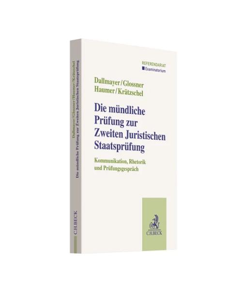 Dallmayer Glossner Haumer Krätzschel Mündliche Prüfung 2 Staatsprüfung Beck