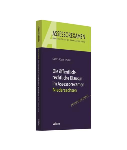 Assessorexamen Kaiser Köster Müller Öffentlichrechtliche Klausur Niedersachsen Vahlen